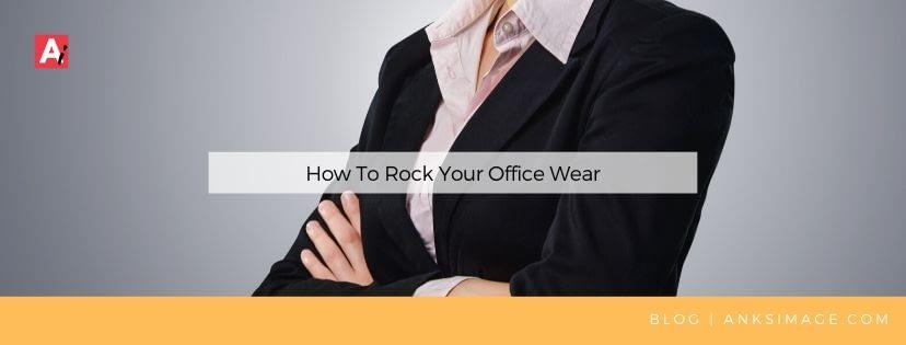 rock your office wear anksimage