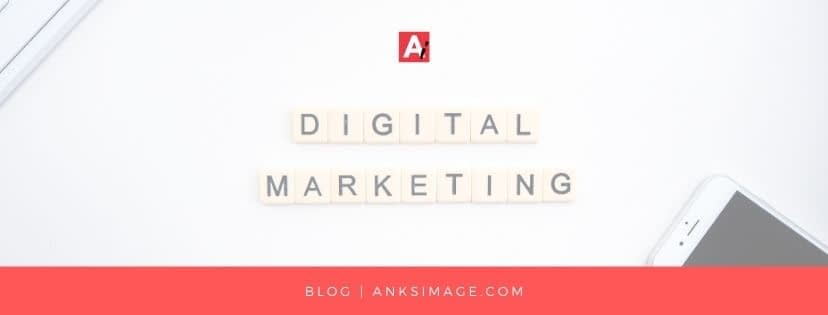 what is digital marketing anksimage