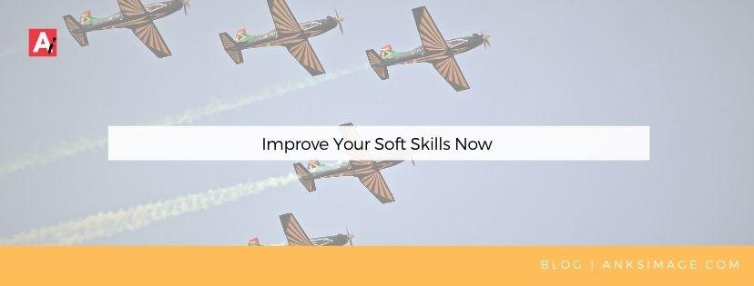 improve your soft skills anksimage