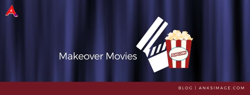 makeover movies anksimage